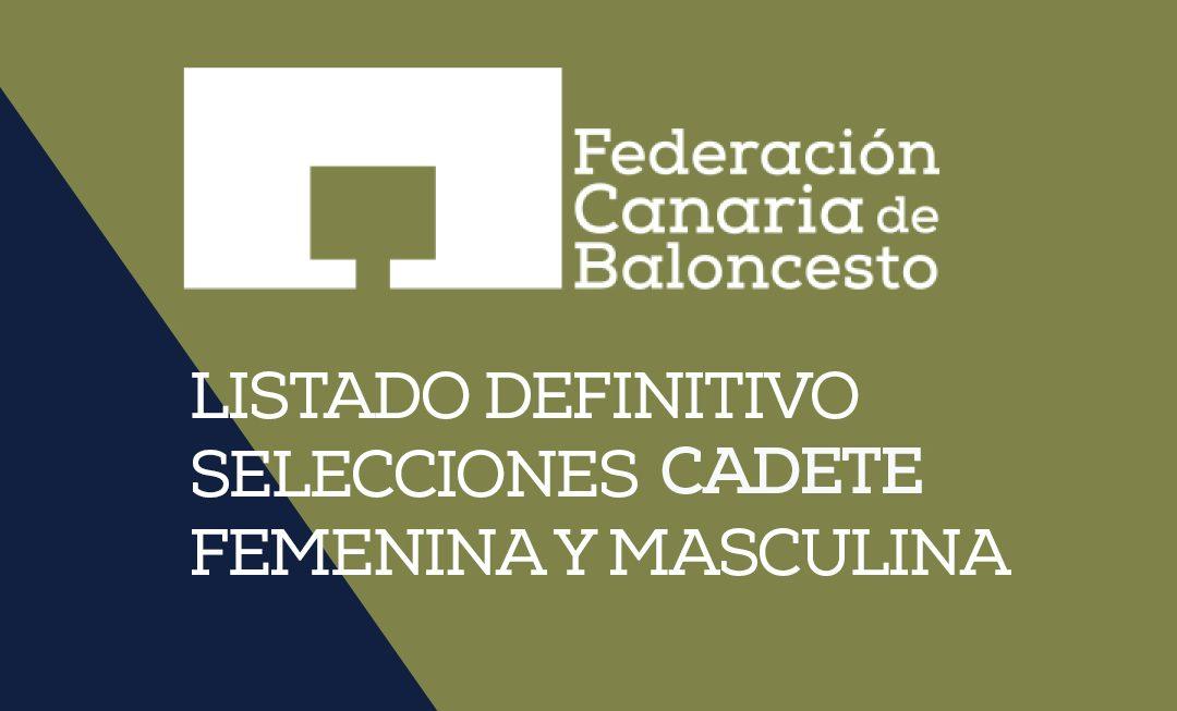 LISTADO DE 12 SELECCIONADOS CADETE FEMENINA Y MASCULINA