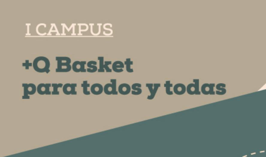 ARRANCA EL CAMPUS +Q BASKET PARA TODOS Y TODAS